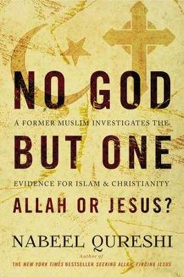 No god but one allah or jesus a former muslim investigates the no god but one allah or jesus a former muslim investigates the evidence fandeluxe Gallery