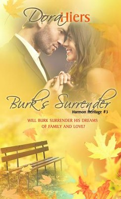 Burk's Surrender - eBook  -     By: Dora Hiers