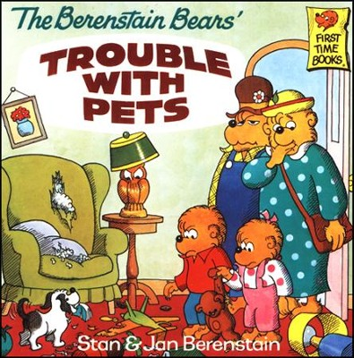 The Berenstain Bears' Trouble with Pets  -     By: Stan Berenstain, Jan Berenstain