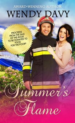 Summer's Flame - eBook  -     By: Wendy Davy