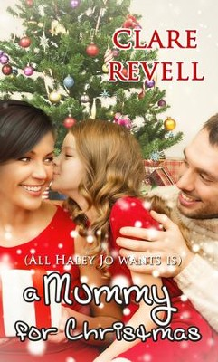 A Mummy For Christmas - eBook  -     By: Clare Revell