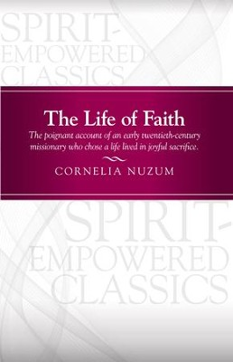 The Life of Faith - eBook  -     By: Cornelia Nuzum