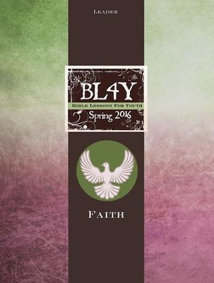Bible Lessons for Youth Spring 2016 Leader - eBook  -     By: Jacob Fasig, Julie Conrady, Mary Bernard