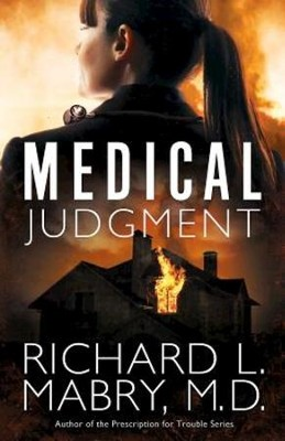 Medical Judgment - eBook  -     By: Richard L. Mabry M.D.