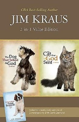 The Dog That Talked to God/The Cat That God Sent-- 2-in-1 Promotional Edition  -     By: Jim Kraus