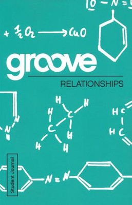 Groove: Relationships - Student Journal  -     By: Michael Adkins