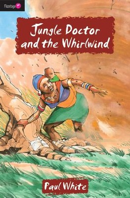 Jungle Doctor And The Whirlwind - eBook  -     By: Paul White