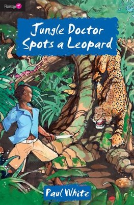 Jungle Doctor Spots A Leopard - eBook  -     By: Paul White