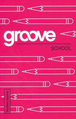 Groove: School - Student Journal  -     By: Michael Adkins