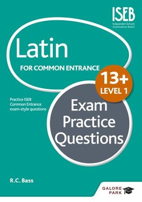 Latin for Common Entrance 13+ Exam Practice Questions Level 1 / Digital original - eBook  -     By: R.C. Bass