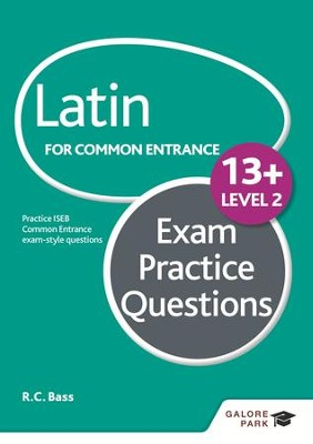 Latin for Common Entrance 13+ Exam Practice Questions Level 2 / Digital original - eBook  -     By: Bob Bass
