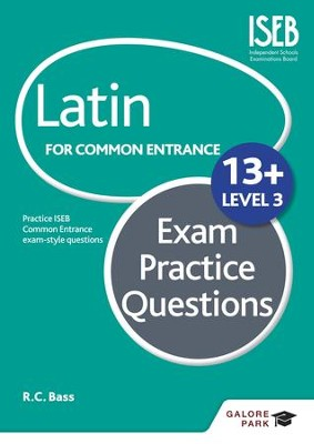 Latin for Common Entrance 13+ Exam Practice Questions Level 3 / Digital original - eBook  -     By: Bob Bass
