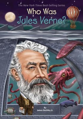 Who Was Jules Verne? - eBook  -     By: James Buckley     Illustrated By: Nancy Harrison