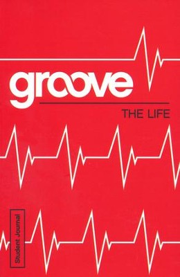 Groove: The Life - Student Journal  -     By: Michael Adkins