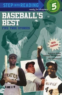 Baseball's Best: Five True Stories  -     By: Andrew Gutelle