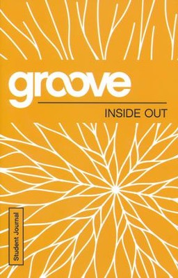 Groove: Inside Out - Student Journal  -     By: Tony Akers
