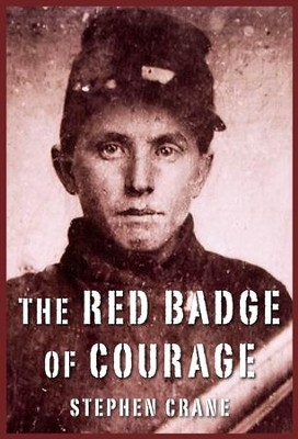 The Red Badge of Courage - eBook  -     By: Stephen Crane