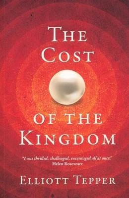 Cost Of The Kingdom, The - eBook  -     By: Elliott Tepper