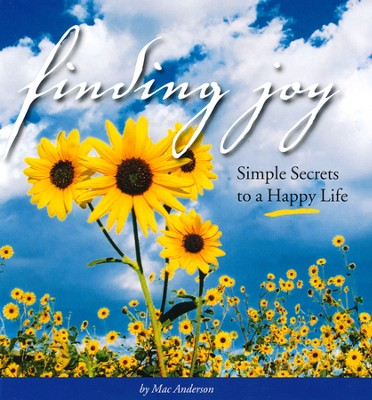 Finding Joy  -     By: Mac Anderson