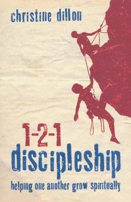 1-2-1 Discipleship: Helping One Another Grow Spiritually - eBook  -     By: Christine Dillon