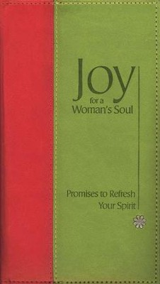 Joy for a Woman's Soul: Promises to Refresh Your Spirit  -