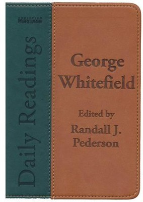 George Whitefield Daily Readings: Edited by Randall J. Pederson - eBook  -     By: George Whitefield