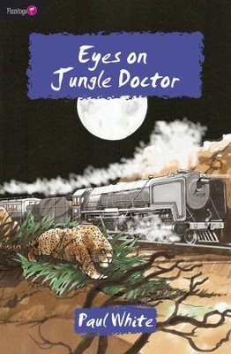Eyes On Jungle Doctor - eBook  -     By: Paul White