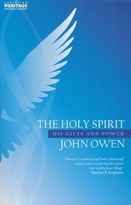 Holy Spirit, The; Owen: His Gifts and Power - eBook  -     By: John Owen