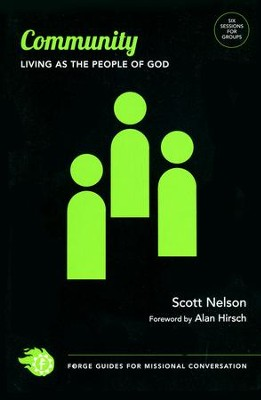 Community: Living As the People of God   -     By: Scott Nelson