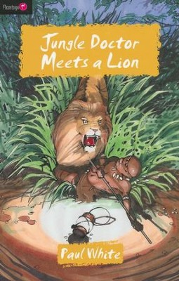 Jungle Doctor Meets A Lion - eBook  -     By: Paul White