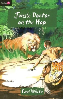 Jungle Doctor On The Hop - eBook  -     By: Paul White