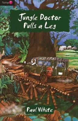 Jungle Doctor Pulls A Leg - eBook  -     By: Paul White