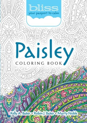 BLISS Paisley Coloring Book  -     By: Kelly A. Baker