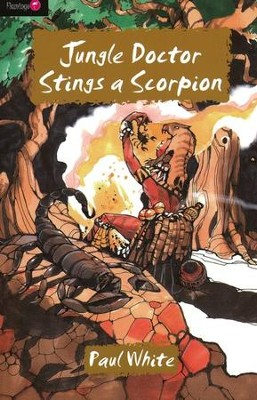 Jungle Doctor Stings A Scorpion - eBook  -     By: Paul White