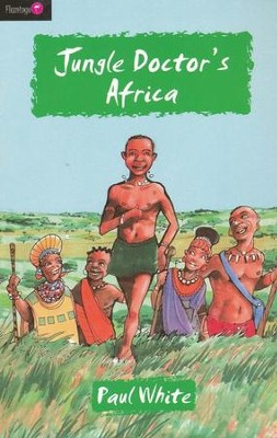 Jungle Doctor's Africa - eBook  -     By: Paul White