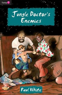 Jungle Doctor's Enemies - eBook  -     By: Paul White