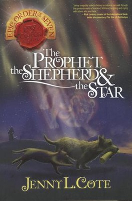 #1: The Prophet, the Shepherd, & the Star  -     By: Jenny L. Cote