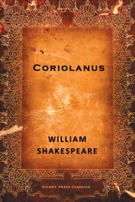 Coriolanus: A Tragedy - eBook  -     By: William Shakespeare