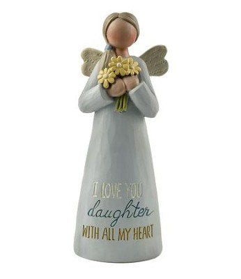 Daughter, I Love You With All My Heart Angel  -
