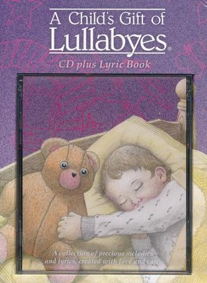 A Child's Gift of Lullabyes Gift Box   -     By: Tanya Goodman
