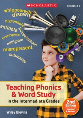 Teaching Phonics & Word Study in the Intermediate Grades, 2nd Edition: Updated & Revised  -     By: Wiley Blevins