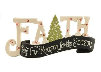 Faith, the True Reason For the Season Banner Plaque  -     By: Deb Strain