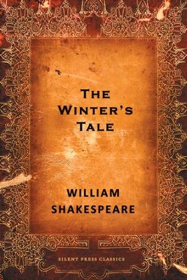 The Winter's Tale: A Comedy - eBook  -     By: William Shakespeare