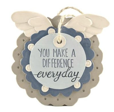 You Make a Difference Everyday Easel Plaque  -     By: Barbara Lloyd