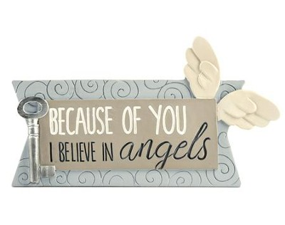 Because of You I Believe in Angels Plaque with Key and Wings  -     By: Barbara Lloyd