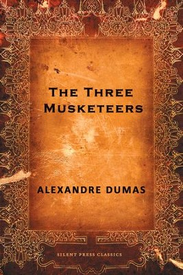 The Three Musketeers - eBook  -     By: Alexandre Dumas