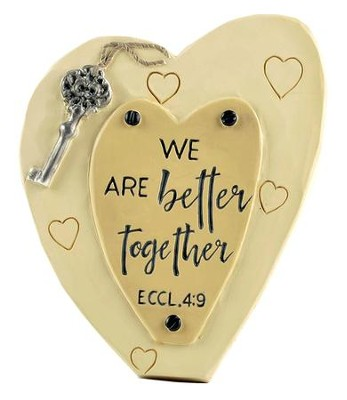 We Are Better Together Heart Easel Plaque  -     By: Barbara Lloyd