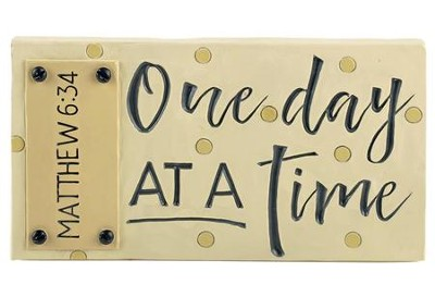 One Day At A Time Easel Plaque  -     By: Barbara Lloyd