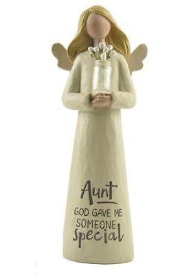 Aunt, God Gave Me Someone Special Angel Holding Flowers  -     By: Barbara Lloyd