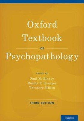 Oxford Textbook of Psychopathology (Revised)  -     By: Paul H. Blaney